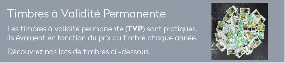 Les timbres à validité permanente (TVP) sont pratiques, ils évoluent en fonction du prix du timbre chaque année.
